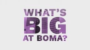 What's Big at BOMA?
